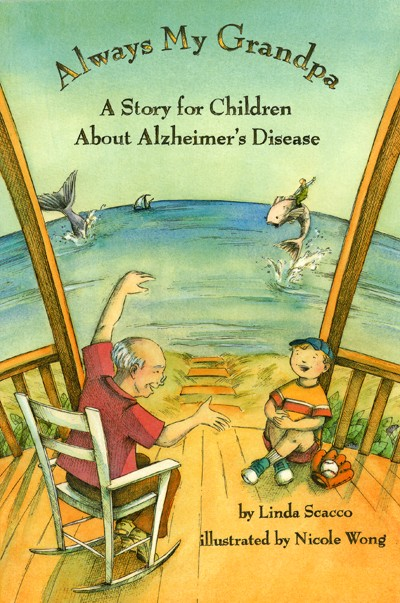 Always My Grandpa A Story For Children About Alzheimer S Disease