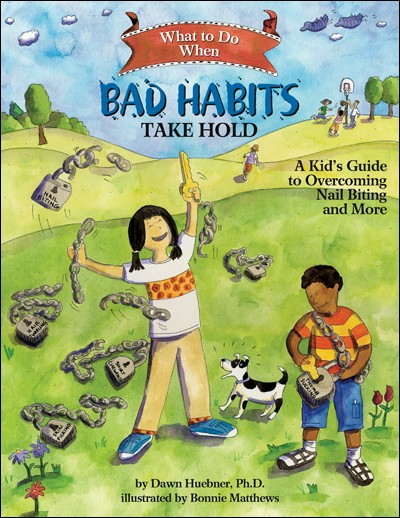 what to do when bad habits take hold  a kid u0026 39 s guide to