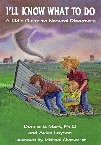 i u0026 39 ll know what to do  a kid u0026 39 s guide to natural disasters
