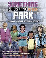 Cover of Something Happened in Our Park