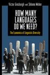 How Many Languages Do We Need? the Economics of Linguistic Diversity