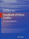 Handbook of Ethnic Conflict: International Perspectives