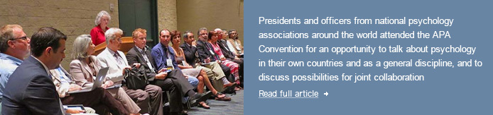 International Presidents' Initiative at the 2012 APA Annual Convention