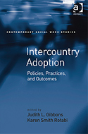 Intercountry Adoption: Policies, Practices, and Outcomes