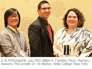 (L to R)Richard M. Lee, PhD, Milton A. Fuentes, PsyD, Rachel L. Navarro, PhD (credit: Dr. Vic Muñoz, Wells College, New York)
