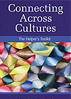 Connecting Across Cultures: The Helper's Toolkit