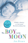 """The Boy in the Moon"" by Ian Brown"