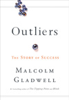 """Outliers"" by Malcolm Gladwell"