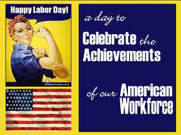 Celebrating the social and economic achievements of American workers