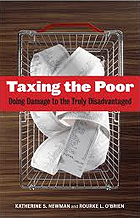 """Taxing the Poor: Doing Damage to the Truly Disadvantaged"""