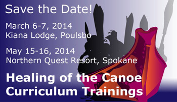 Healing of the Canoe Curriculum Trainings