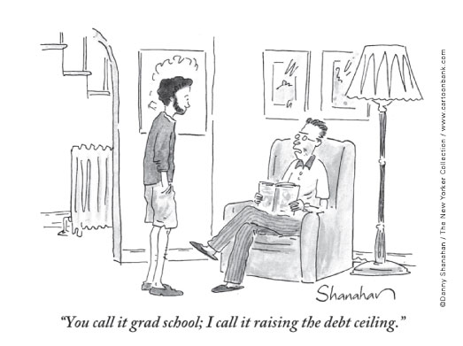 You call it grad school; I call it raising the debt ceiling.