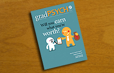 gradPSYCH is APA's magazine for psychology students, available online.