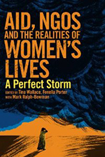 AIDS, NGOs and The Realities of Women's Lives: A Perfect Storm.