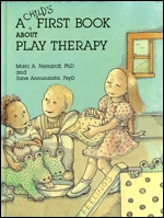 Cover of A Child's First Book About Play Therapy