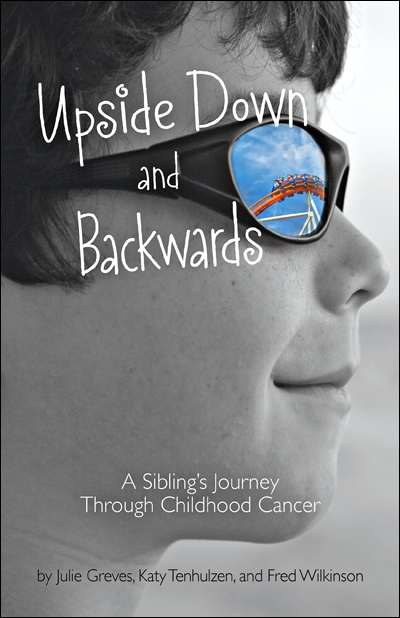 upside down and backwards  a sibling u0026 39 s journey through