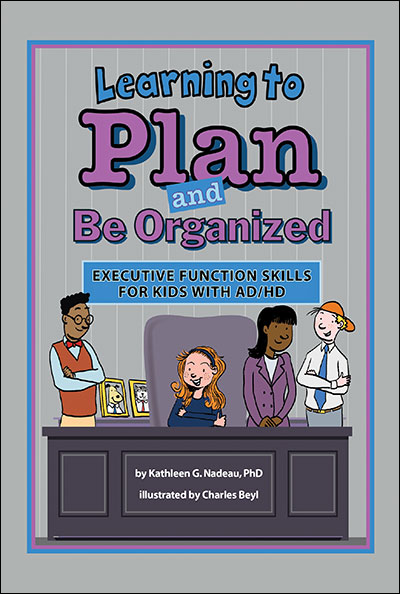 learning to plan and be organized  executive function