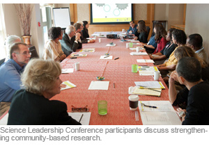 Science Leadership Conference participants discuss strengthening community-based research.