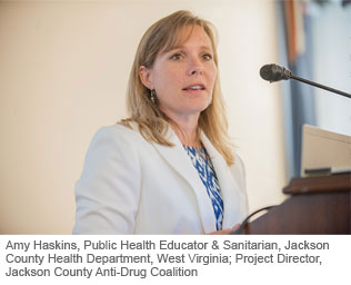 Amy Haskins, Public Health Educator & Sanitarian, Jackson County Health Department, West Virginia; Project Director, Jackson County Anti-Drug Coalition