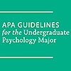 APA Guidelines for the Undergraduate Psychology Major