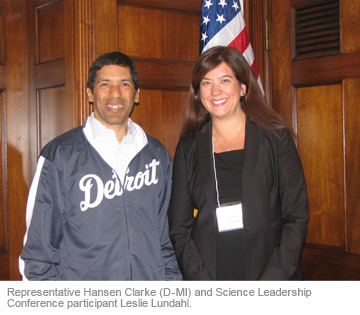Representative Hansen Clarke (D-MI) and Science Leadership Conference participant Leslie Lundahl.