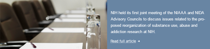 NIH holds first joint NIAAA-NIDA Advisory Council meeting