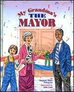 My Grandma's the Mayor