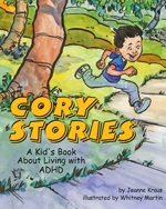 Cory Stories A Kid 39 S Book About Living With ADHD