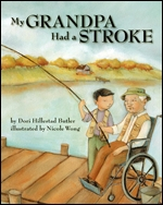 My Grandpa Had a Stroke