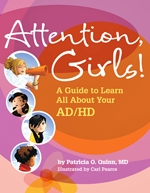 Attention Girls! A Guide to Learn All About Your AD/HD