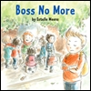 Cover of Boss No More (small)