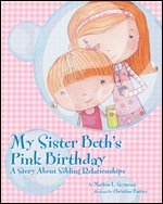 Cover of My Sister Beth's Pink Birthday (medium)
